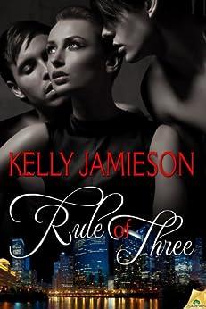 Rule of Three by [Jamieson, Kelly]