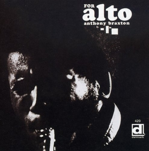For Alto by BRAXTON,ANTHONY