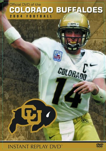 Colorado Buffaloes - 2004 Football Instant Replay (Sports Images Buffalo)
