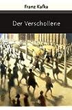 Der Verschollene (Amerika) - Roman (Große Klassiker zum kleinen Preis)