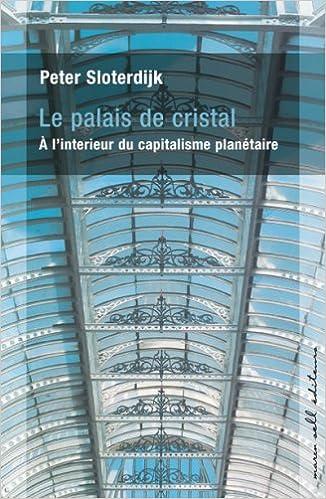 Livres gratuits en ligne Le palais de cristal : A l'intérieur du capitalisme planétaire pdf, epub