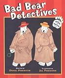 Bad Bear Detectives: An Irving and Muktuk Story (Irving & Muktuk Story)