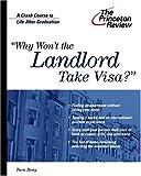 Why Won't the Landlord Take Visa?, Tara Bray, 0375761918