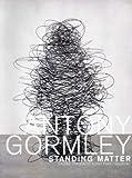 Antony Gormley: Standing Matter