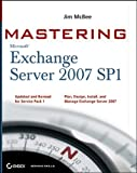 Mastering Microsoft Exchange Server 2007 SP1, Jim McBee, 0470417331