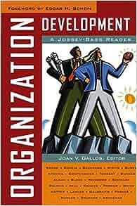 Organization Development: A Jossey-Bass Reader: Joan V