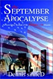 img - for The September Apocalypse: An Eyewitness Account of the September 11th Disaster book / textbook / text book