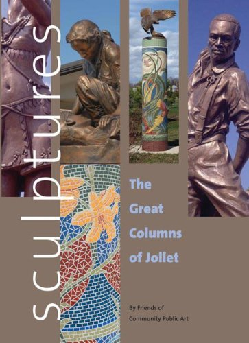 Sculptures: The Great Columns of Joliet PDF