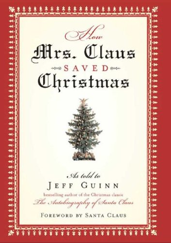 How Mrs. Claus Saved Christmas ebook