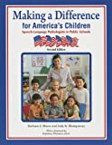 Making a Difference for America's Children : Speech-Language Pathologists in Public Schools, Moore, Barbara J. and Montgomery, Judy K., 141640418X