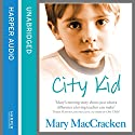 City Kid Audiobook by Mary MacCracken Narrated by Caitlin Thorburn