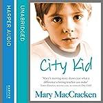 City Kid | Mary MacCracken
