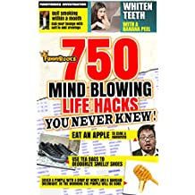 Funny Books: 750 Mind Blowing Life Hacks you Never Knew!: An EZ Hacktastic list to up your + Health + Productivity + Cashflow + Comfort (Oddball Interests Book 4)