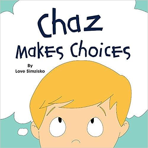 Read online Chaz Makes Choices PDF, azw (Kindle), ePub