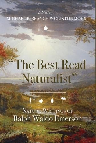 """Read Online The Best Read Naturalist"""": Nature Writings of Ralph Waldo Emerson (Under the Sign of Nature) pdf epub"""