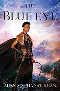 Book Cover: The Blue Eye: The Khorasan Archives, Book 3