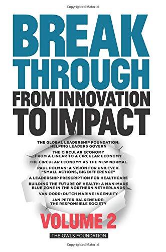 Breakthrough: From Innovation to Impact Volume 2 Henk van den Breemen (Ch.)