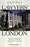 The Walking Guide to Lawyers' London, Andrew Goodman, 1854319930