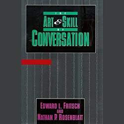 The Art & Skill of Conversation