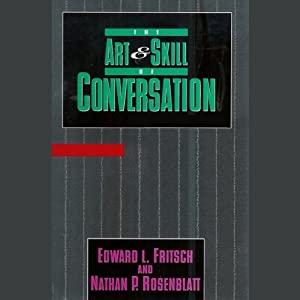 The Art & Skill of Conversation Hörbuch