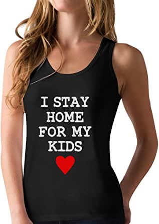 I Stay Home for My Kids Racerback Tank Top