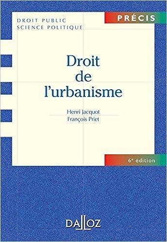 Télécharger en ligne Droit de l'urbanisme - 6e éd.: Précis pdf ebook
