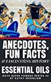 Anecdotes, Fun Facts & Fascinating History