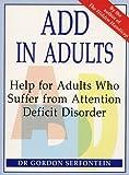 ADD in Adults, Gordon Serfontein, 0731803906