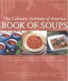 Book of Soups, Culinary Institute of America Staff, 0867308583