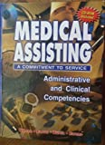 img - for Medical Assisting: A Commitment to Service-Administrative and Clinical Competencies by Margaret Townsend, Ph.D. Warren (2002-06-03) book / textbook / text book