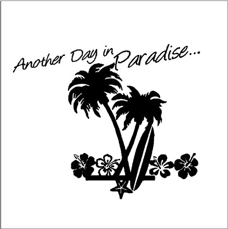 Amazon.com: ANOTHER DAY IN PARADISE.....BEACH WALL QUOTES ...