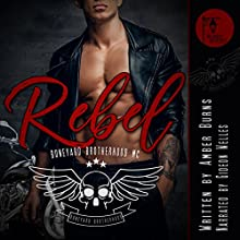 Rebel: Boneyard Brotherhood MC, Book 3 Audiobook by Amber Burns Narrated by Gideon Welles
