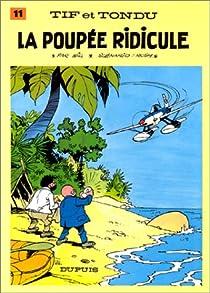 Tif et Tondu, tome 11 : La poupée ridicule par Rosy