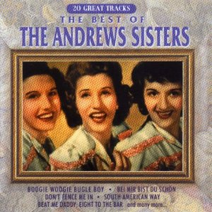 Andrews Sisters - The Best Of (1993) [FLAC] Download