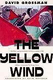 The Yellow Wind, David Grossman, 0374525617