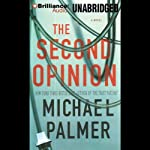 The Second Opinion | Michael Palmer