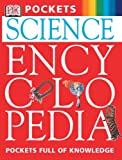 Science Encyclopedia, Dorling Kindersley Publishing Staff, 078949602X