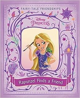 Rapunzel Finds a Friend (Disney Princess): Ella Patrick, Jeffrey Thomas: 9780736433884: Amazon.com: Books