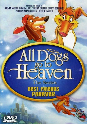 All Dogs Go To Heaven The TV Series