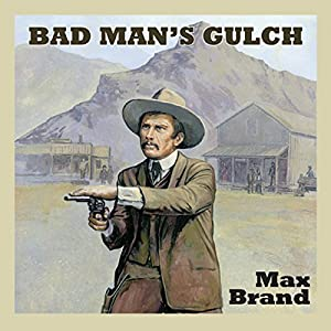 Bad Man's Gulch Audiobook