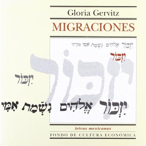 Migraciones (Letras Mexicanas) (Spanish Edition) by Fondo de Cultura Económica