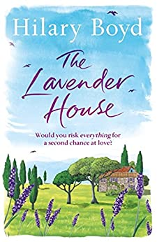 The Lavender House by [Boyd, Hilary]
