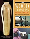 The Woodturner's Project Book, Ellis Hein, 1933502231