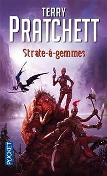 Strate-à-gemmes par Pratchett