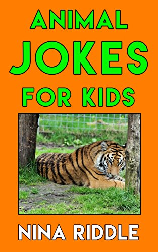 Animal Jokes for Kids: Funny Laugh-out-Loud One-Liners, Knock Knock Jokes and Animal ()