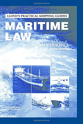 Maritime Law (Lloyd's Practical Shipping Guides) PDF