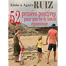 52 pensées positives pour une vie de famille épanouie (French Edition)