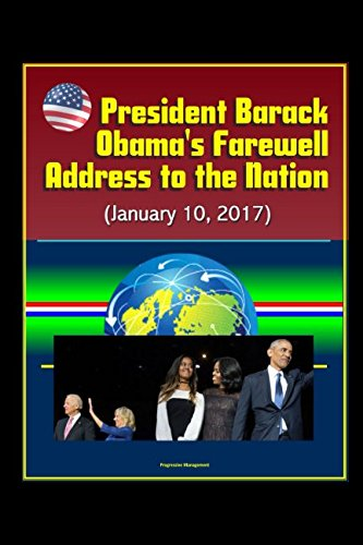 President Barack Obama's Farewell Address to the Nation (January 10, 2017)