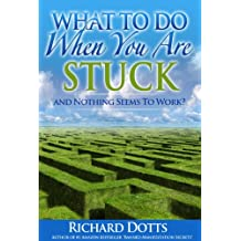 What To Do When You Are Stuck