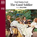 The Good Soldier Audiobook by Ford Madox Ford Narrated by Kerry Shale